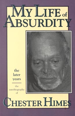 A Life Of Absurdity: Chester Himes