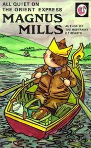 Magnus Mills: All Quiet On The Orient Express