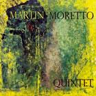 Martin Moretto Quintet